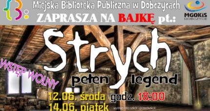 """Strych pełen legend"""