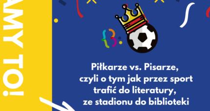 Piłkarze vs. Pisarze