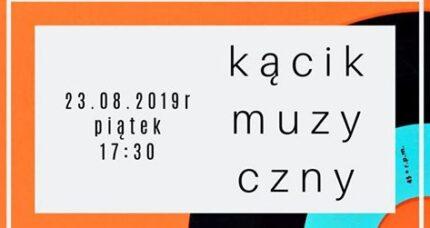 Kącik muzyczny -23 sierpnia