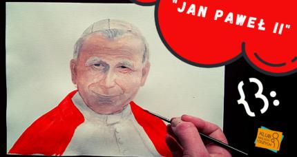 """Ilustrowanki: """"Jan Paweł II"""""""
