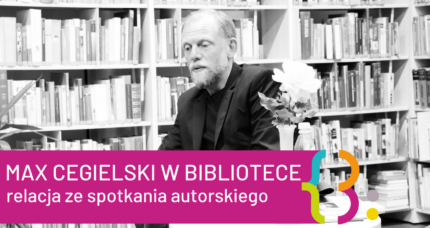 MAXCEGIELSKI WBIBLIOTECE!